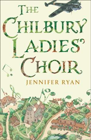 Chilbury Ladies' Choir de Jennifer Ryan