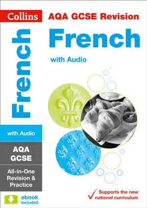 AQA GCSE 9-1 French All-in-One Revision and Practice de  Collins GCSE