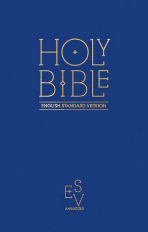 Holy Bible: English Standard Version (ESV) Anglicised Pew Bible (Blue Colour)