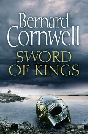 Sword of Kings de Bernard Cornwell