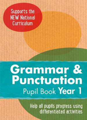 Year 1 Grammar and Punctuation Pupil Book:  English Ks1 de Collins UK