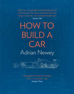 How to Build a Car de Adrian Newey