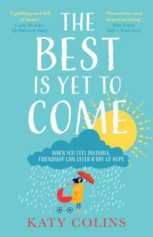 The Best is Yet to Come de Katy Colins