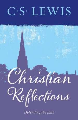 Christian Reflections de C. S. Lewis