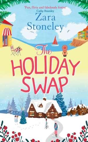 The Holiday Swap de Zara Stoneley