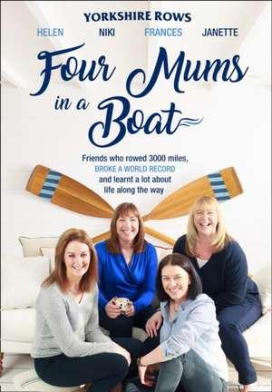 Four Mums in a Boat de Janette Benaddi