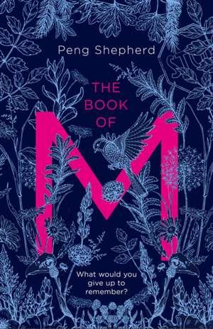 The Book of M de Peng Shepherd