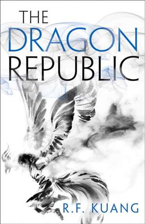 The Dragon Republic : 2 de R.F. Kuang