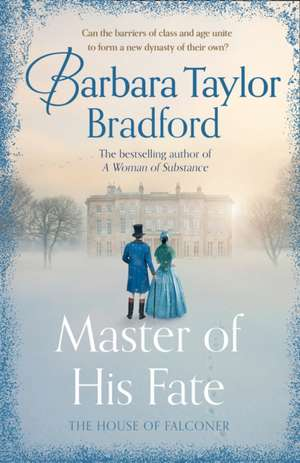 Master of His Fate de Barbara Taylor Bradford
