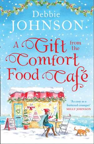 Gift from the Comfort Food Cafe de Debbie Johnson