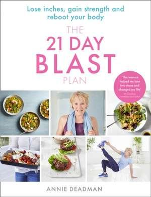 The 21 Day Blast Plan de Annie Deadman