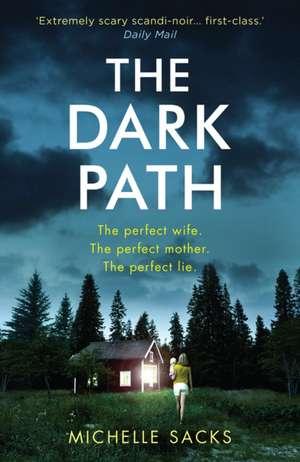 The Dark Path de Michelle Sacks