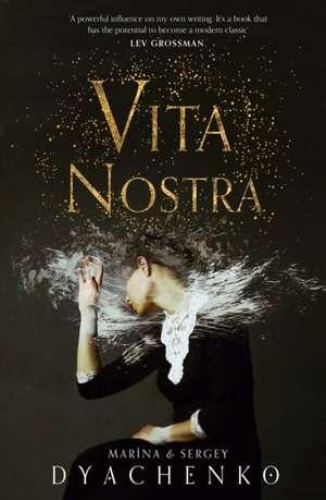 Vita Nostra de Sergey Dyachenko