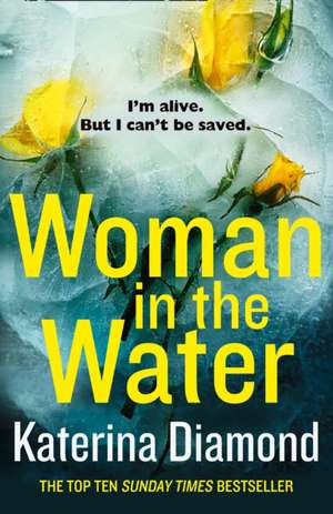 Woman in the Water de Katerina Diamond