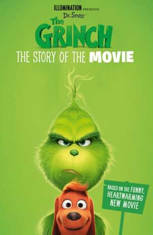 The Grinch: The Story of the Movie. Movie Tie-in