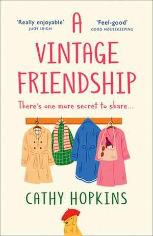 A Vintage Friendship de Cathy Hopkins