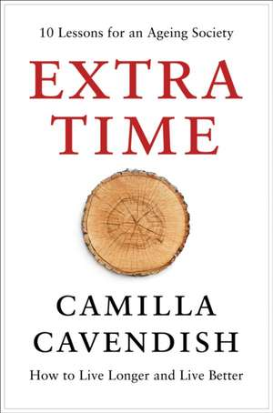 Cavendish, C: Extra Time de Camilla Cavendish