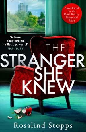 The Stranger she knew de Rosalind Stopps