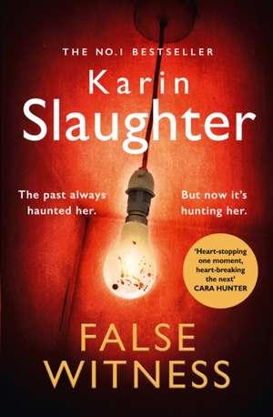 False Witness de Karin Slaughter