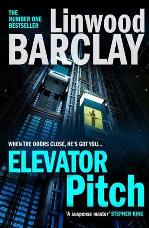 Elevator Pitch de Linwood Barclay