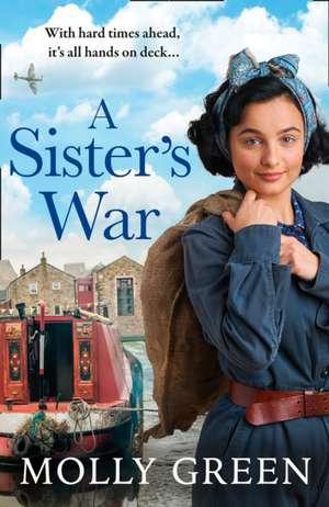 A Sister's War de Molly Green