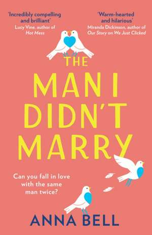 The Man I Didn't Marry de Anna Bell