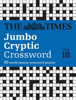 The Times Jumbo Cryptic Crossword Book 18 de  The Times Mind Games