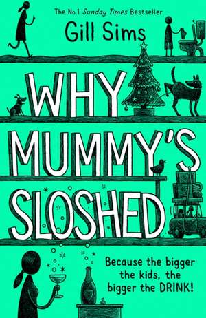 WHY MUMMYS SLOSHED HB de GILL SIMS