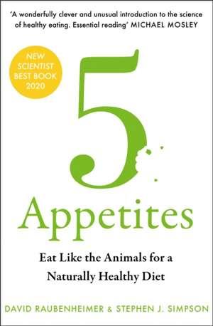 5 Appetites de David Raubenheimer