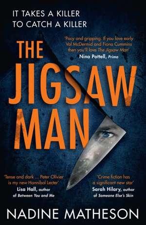 The Jigsaw Man de Nadine Matheson