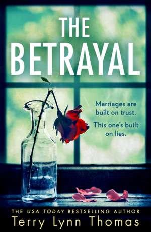 The Betrayal de Terry Lynn Thomas