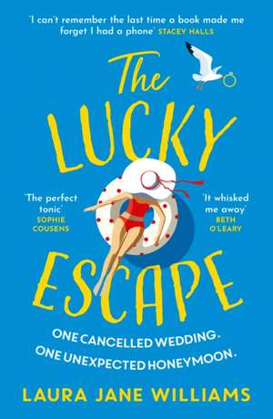The Lucky Escape de Laura Jane Williams