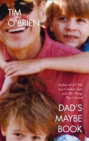O'Brien, T: Dad's Maybe Book imagine