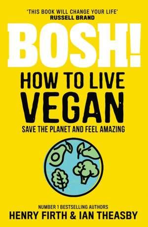 BOSH! How to Live Vegan imagine