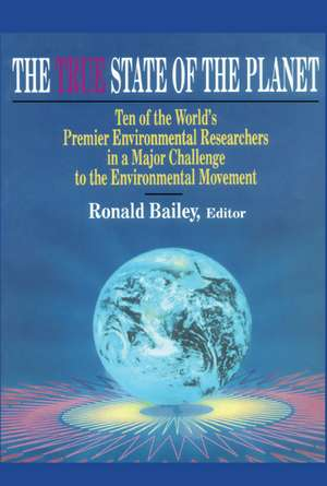 True State of the Planet de Ronald Bailey