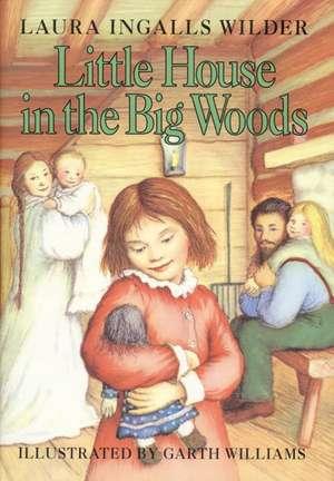 Little House in the Big Woods de Laura Ingalls Wilder