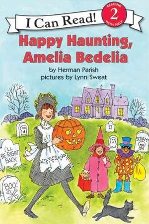 Happy Haunting, Amelia Bedelia de Herman Parish