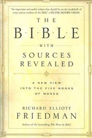 The Bible with Sources Revealed de Richard Elliott Friedman