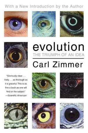 Evolution: The Triumph of an Idea de Carl Zimmer