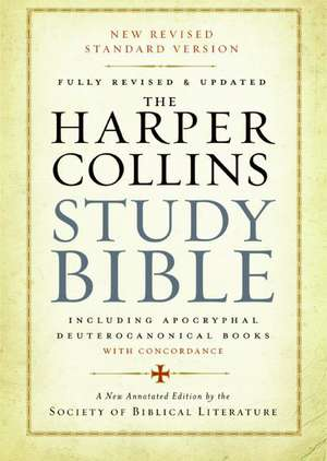 The HarperCollins Study Bible: Fully Revised & Updated de Harold W. Attridge