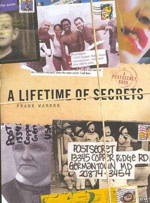 A Lifetime of Secrets: A PostSecret Book de Frank Warren