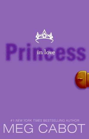 The Princess Diaries, Volume III: Princess in Love de Meg Cabot