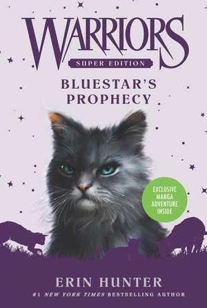 Bluestar's Prophecy: Warriors: Super Edition vol 2 de Erin Hunter