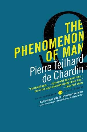 The Phenomenon of Man de Pierre Teilhard de Chardin