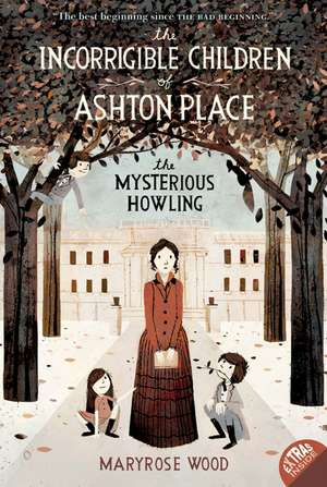 The Incorrigible Children of Ashton Place: Book I