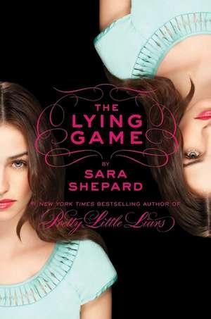 The Lying Game de Sara Shepard