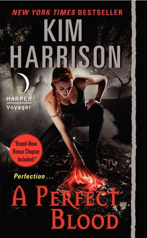 A Perfect Blood de Kim Harrison