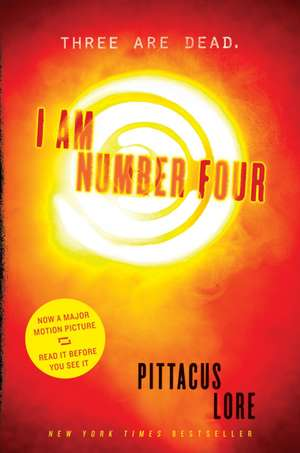 I Am Number Four de Pittacus Lore