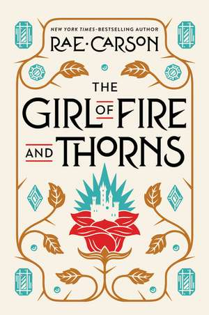 The Girl of Fire and Thorns (rpkg) de Rae Carson