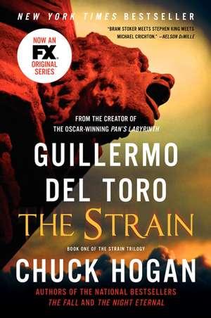The Strain: Book One of the Strain Trilogy de Guillermo del Toro